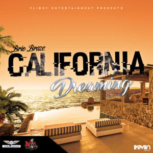 Brio Braze - California Dreaming (Artwork by iKeviin)