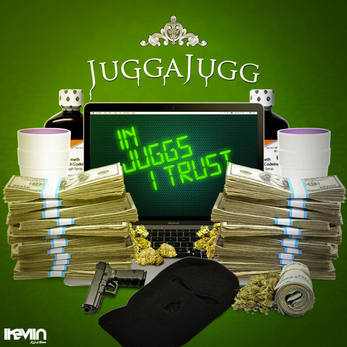 JuggaJugg - In Juggs I Trust (Artwork by iKeviin)