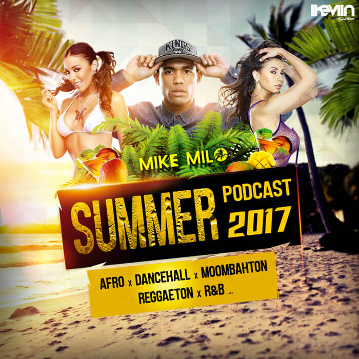 Mike Milo - Summer Podcast 2017 (Designed by iKeviin)