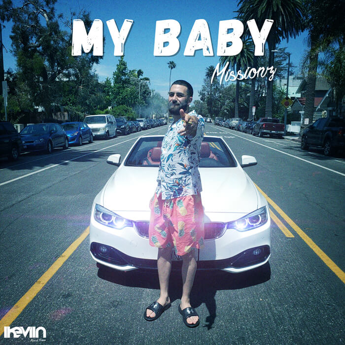 Missionz - My Baby (Designed by iKeviin)