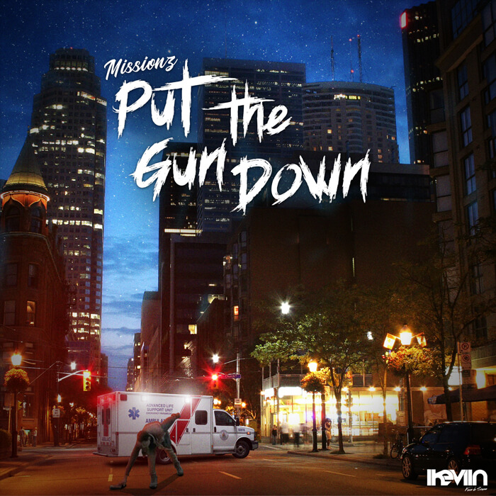 Missionz - Put The Gun Down (Designed by iKeviin)