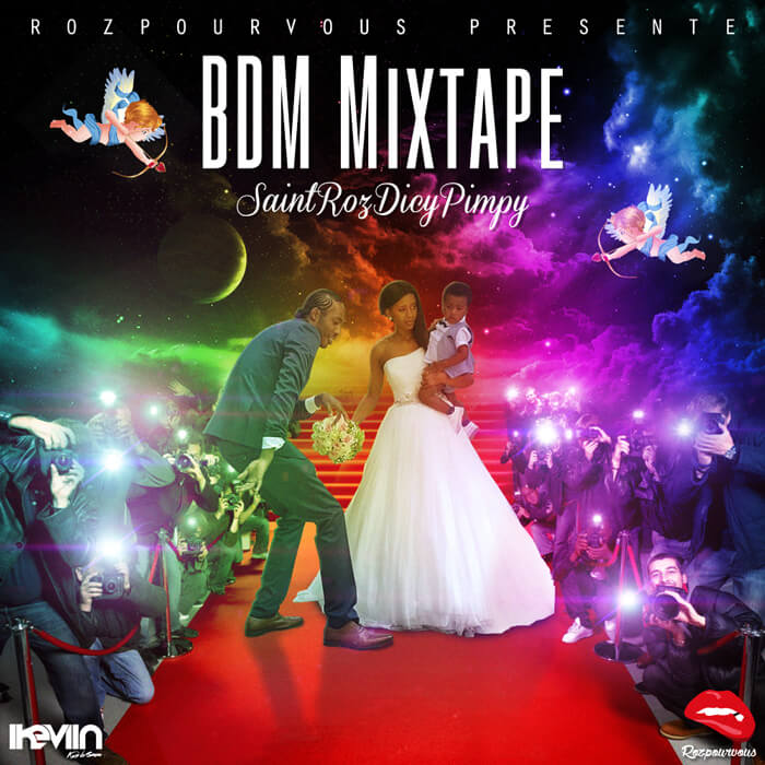 SaintRozDicyPimpy - BDM Mixtape (Designed by iKeviin)