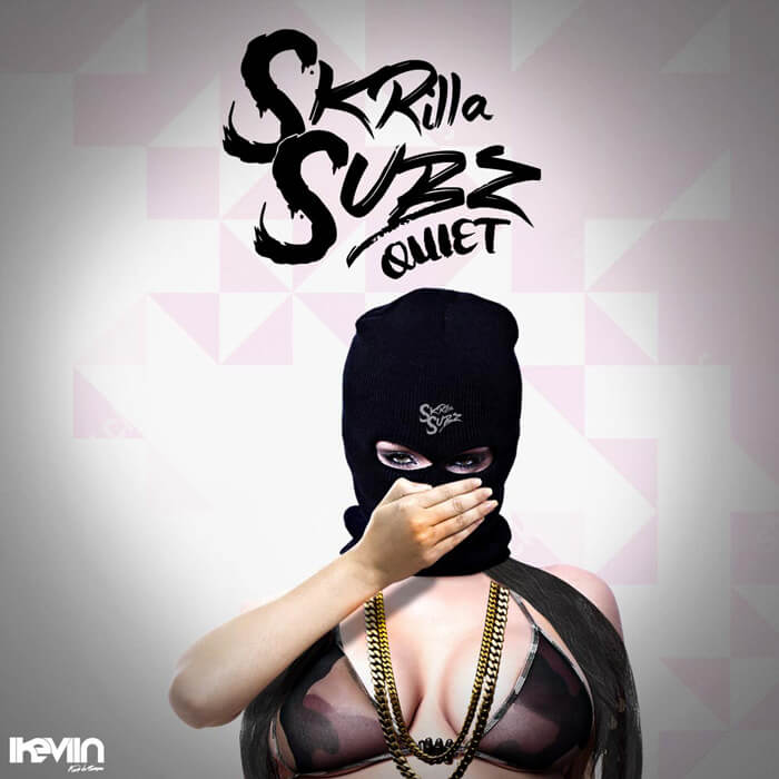 Skrilla Subz - Quiet (Artwork by iKeviin)